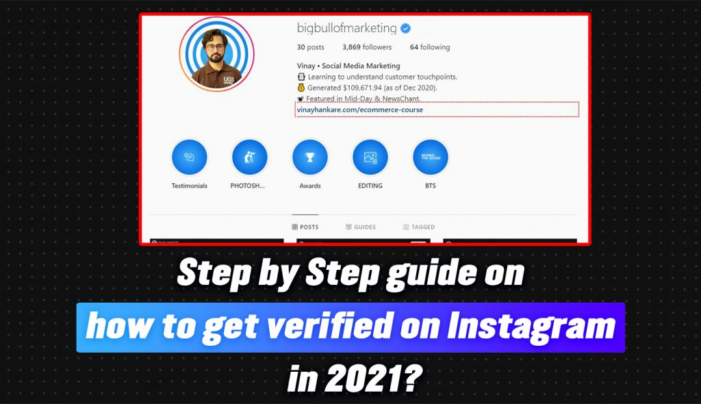 Step by step guide on how to get verified on Instagram in 2021?